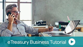 Watch Our eTreasury Business Video